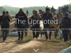 The Uprooted, a deeply human story about the world's refugee population